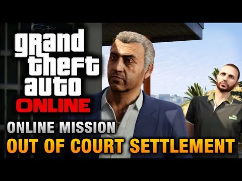 GTA Online - Mission - Out of Court Settlement [Hard Difficulty]
