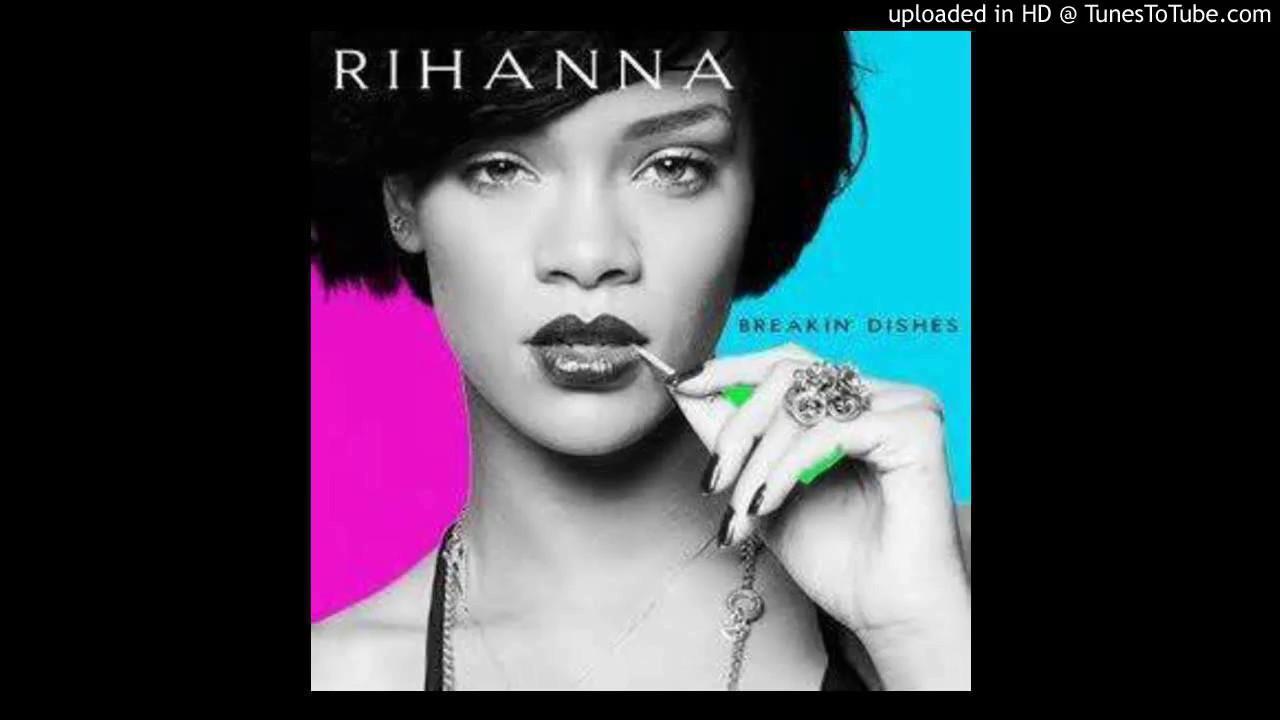 Rihanna – Breakin' Dishes Lyrics | Genius Lyrics