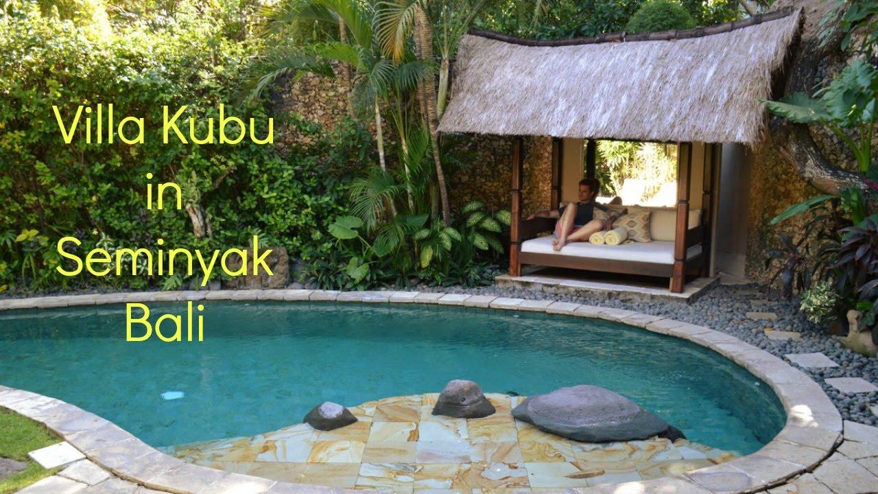 Review Of Villa Kubu In Seminyak Bali Youtube