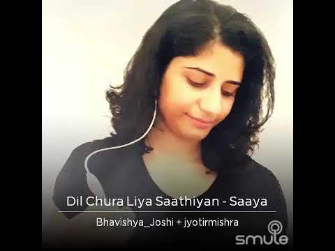 Dil Chura Liya-Saaya With Jyoti.