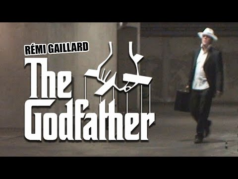 THE GODFATHER (REMI GAILLARD)
