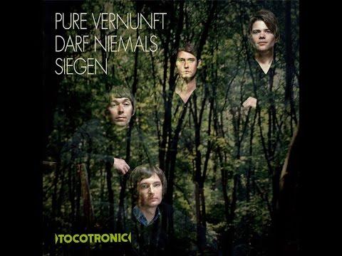 Tocotronic  Pure Vernunft darf niemals siegen RockoTronic rec Full Album