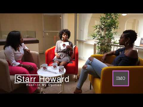 "In My Opinion with Starr Howard Podcast - Black Girl Chat - Episode 1 (Thumb Thuggin"")"