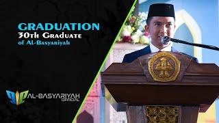 Graduation - 30th Graduate of Al Basyariyah Islamic Boarding School