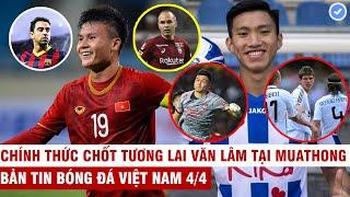 VN Sports 4/4 | AFC xếp Quang Hải chung nhóm với Xavi Iniesta, Hậu sắp thành đồng đội với sao Real