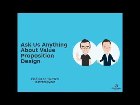 Strategyzer Webinar: Ask Us Anything About Value Proposition Design