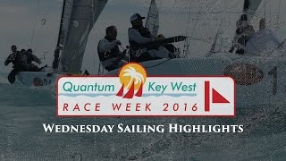 2016 Quantum Key West Race Week - Wednesday Sailing Highlights