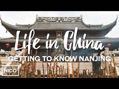 Life In China - Getting To Know Nanjing