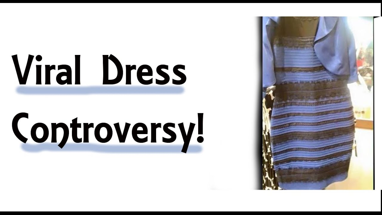 The dress controversy - Viral Dress Controversy