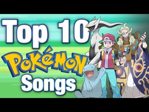 Top 10 Pokemon Songs!
