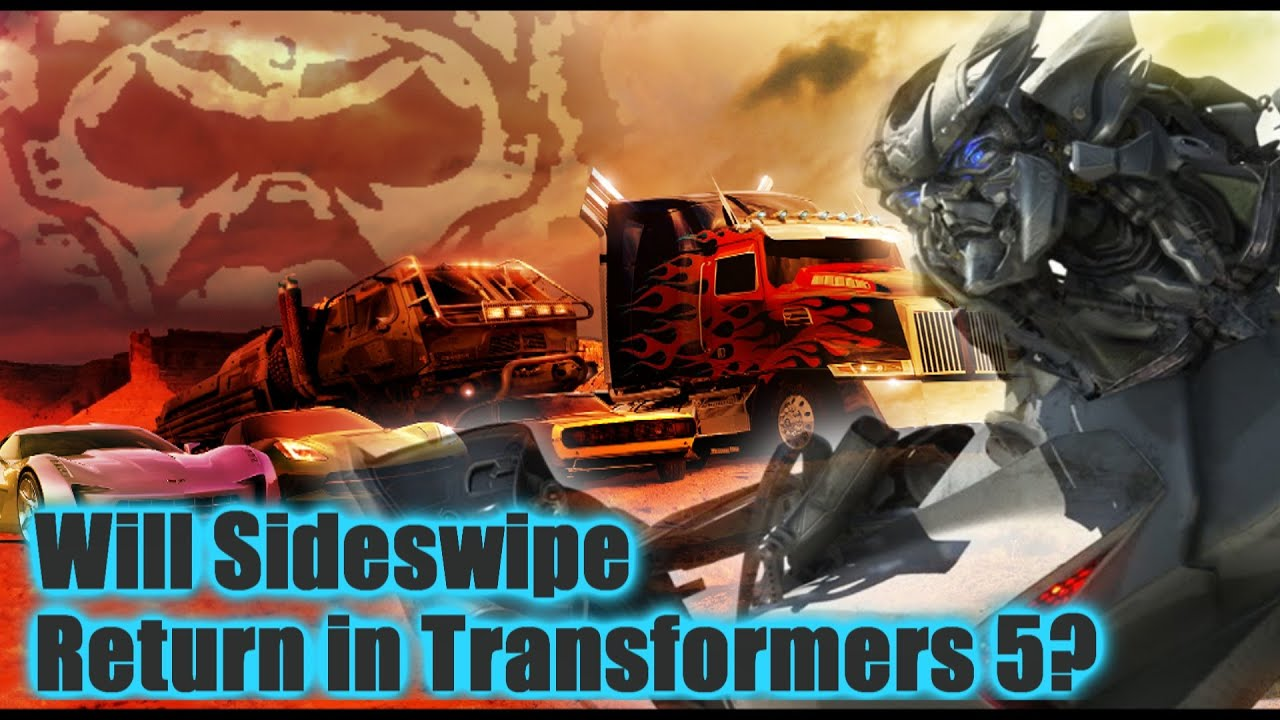 Transformers 5 Sideswipe To Return Youtube