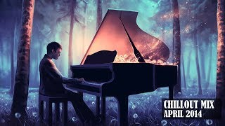 chillout mix april 2014