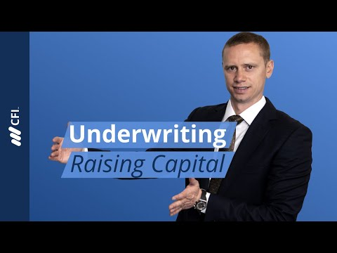 Underwriting: Raising Capital