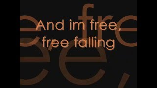 Tom Petty- Free Falling + Lyrics On Screen