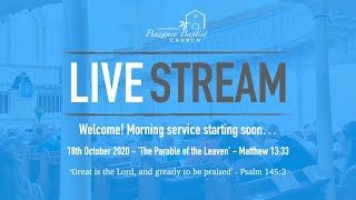 Penzance Baptist Church Live Stream - 18th October 2020 AM