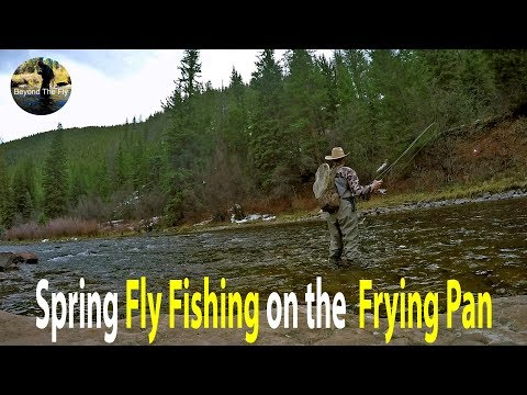 BEYOND THE FLY - Fly Fishing Colorado's Frying Pan River | Rd. 2