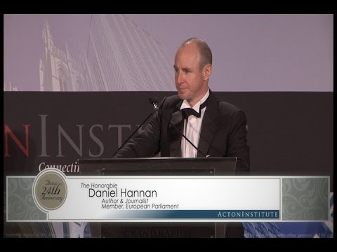 Daniel Hannan at the Acton Institute 24th Anniversary Dinner - October 9, 2014