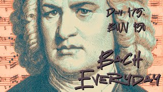 """Bach Everyday 175: Bach chorus and ciaconna """"Meine Tage in dem Leide"""" from BWV 150"""