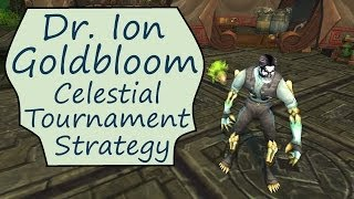 Dr. Ion Goldbloom: Celestial Tournament Pet Battle Guide