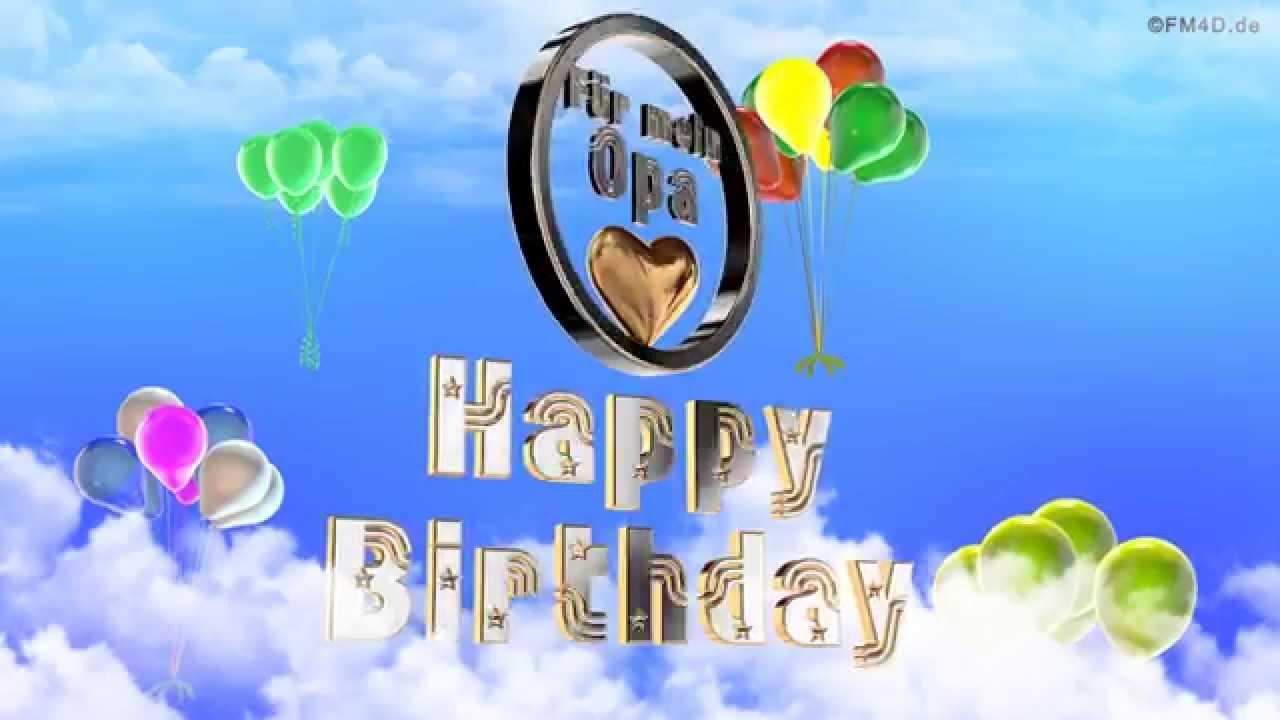Geburtstagslied Fur Mein Opa Happy Birthday To You