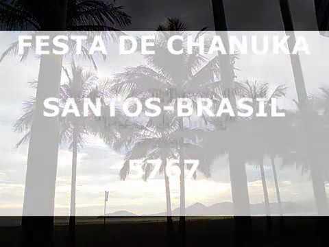 CHANUKA 5767 SANTOS-SP-BRASIL