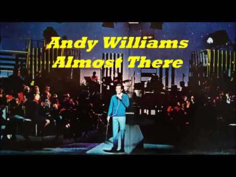 Αndy Williams..........Almost There..( live)