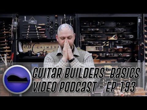 Rosewood, or Maple, or Ebony, oh my!  - Guitar Builder's Basics -  Episode 193