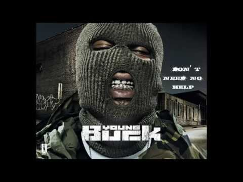 Don't Need No Help - Young Buck