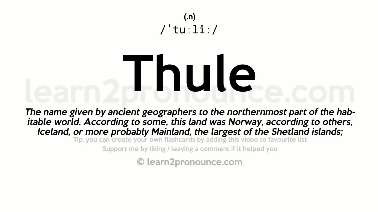 Thule pronunciation and definition