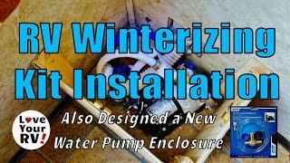 My Not So Easy RV Winterizing Kit Installation