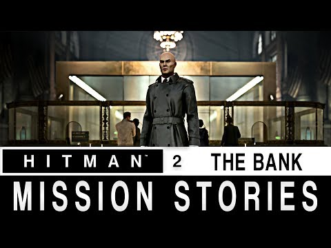 Hitman 2 DLC - The Bank | All Missions Stories