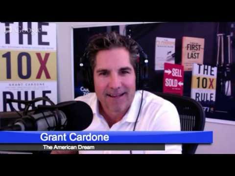 Advice for The American Dream - Cardone Zone