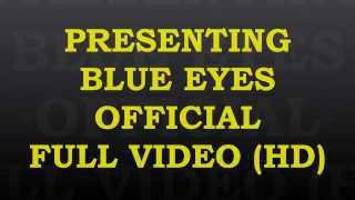 BLUE EYES OFFICIAL VIDEO | FULL HD SONG | HONEY SINGH