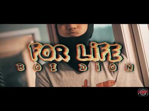 boe-dion---for-life-(official-video)