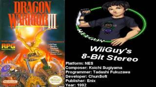 Dragon Warrior 3 (NES) Soundtrack - 8BitStereo