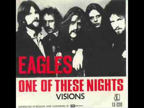 One of These Nights is listed (or ranked) 2 on the list The Best Eagles Songs of All Time