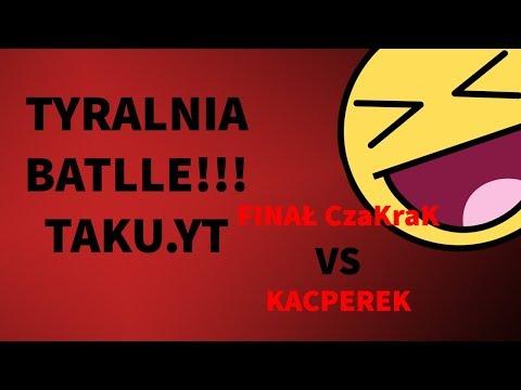 TYRALNIA BATTLE (TAKU.YT) CzaKraK ROZ*EBAŁ !!!