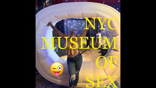 Museum of Sex - NYC (EXPLICIT CONTENT 18+)  VLOG 2019 | RoofTop Bar