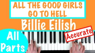 How to play 'ALL THE GOOD GIRLS GO TO HELL' - Billie Eilish | Piano Tutorial