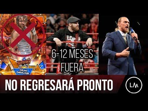 WWE NOTICIAS || Dean Ambrose NO REGRESARA pronto. ZAMY ZAYN de 6-12 MESES de baja