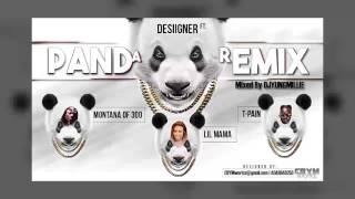 "Desiigner - ""Panda Remix"" (feat. Montana Of 300, Lil Mama & T-Pain) [DJYungMillie Mix]"
