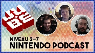 JUBE Nintendo Podcast 2-7