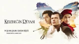 Kelebeğin Rüyası - Elveda Rüştü (Orijinal Film Müzikleri)