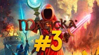 Поиграем в Magicka #3 - Спасаем короля!
