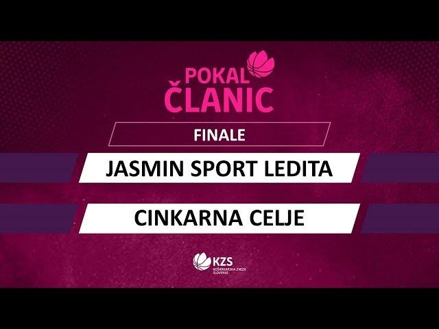 Jasmin sport Ledita : Cinkarna Celje - finale - Pokal članic - Sezona 2019/20