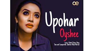 Upohar Oyshee Mp3 Song Download