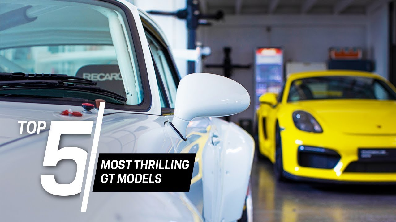 Porsche Top 5 Series: The Most Thrilling GT Models