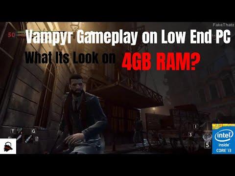Vampyr Gameplay on 4GB RAM | Low End PC Gamer