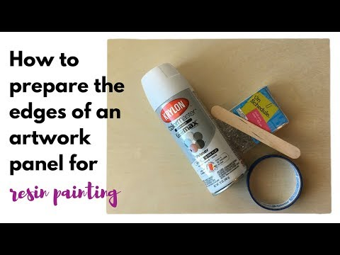 How to prepare the edges of panel for resin painting