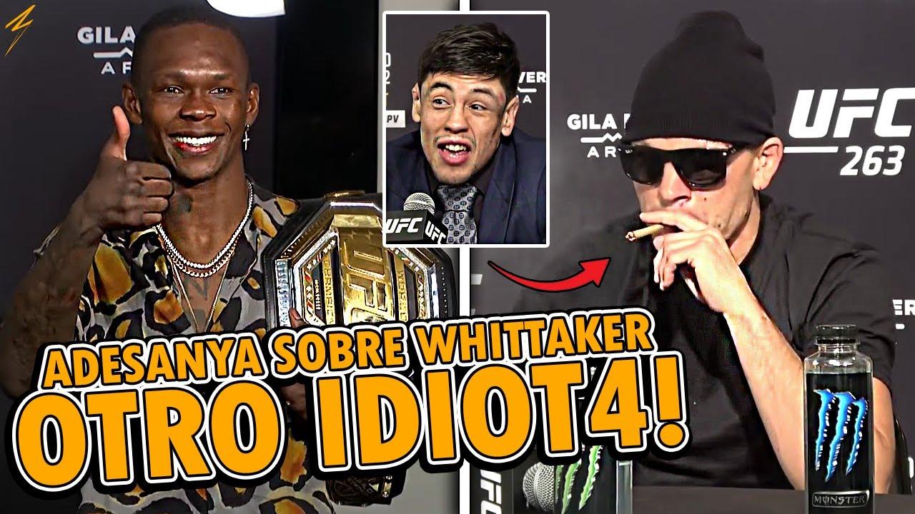 DECLARACIONES TRAS UFC 263 | Israel Adesanya ATACA a Robert Whittaker | Brandon Moreno Y Nate Diaz